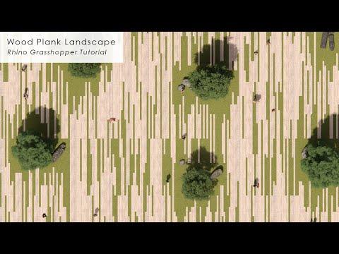 Wood Plank Landscape Rhino Grasshopper Tutorial
