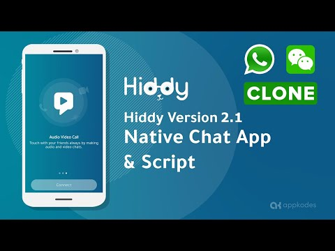 Appkodes Hiddy v2.1 | Whatsapp clone with latest features