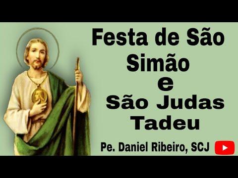 FESTA DE SÃO SIMÃO E SÃO JUDAS TADEU - Homilia
