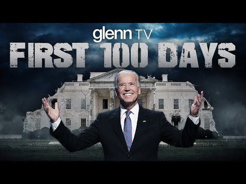 President Biden's First 100 Days: America's Dystopian Future | Glenn TV