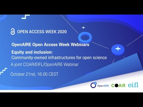 OA Week 2020 -  Panel: Equity and inclusion: community-owned infrastructures for open science