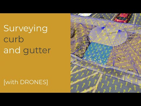 Surveying curb and gutter [with DRONES]