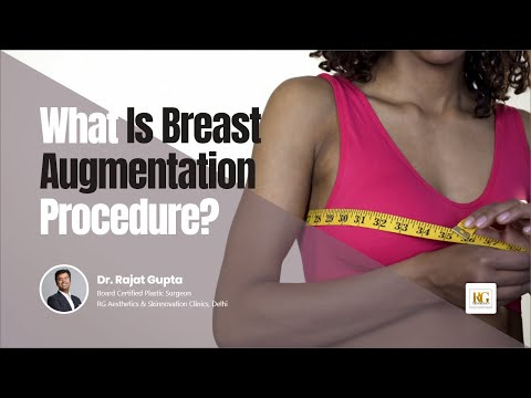 What is breast augmentation procedure?|Augmentation Mammaplasty |Breast Enlargement|Dr Rajat Gupta