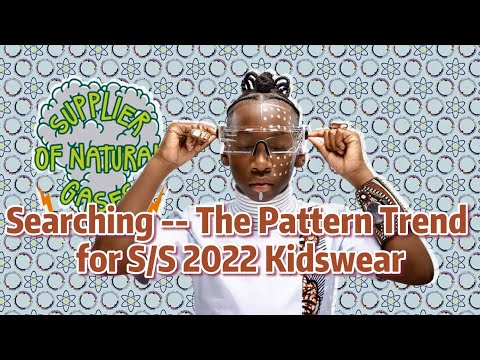 Searching The Pattern Trend for SS 2022 Kidswear | POP Fashion