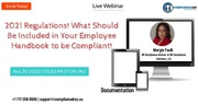 2021 Regulations! What Should Be Included in Your Employee Handbook to be Compliant!