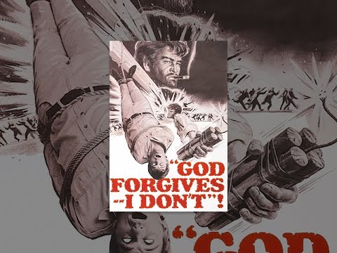 God Forgives, I Don't