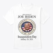 Inauguration Day 2021 T Shirts