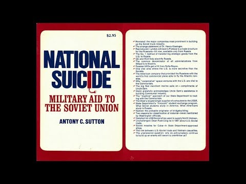 National Suicide:  Military Aid to the Soviet Union [Antony Sutton]