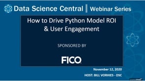 DSC Webinar Series: How to Drive Python Model ROI & User Engagement