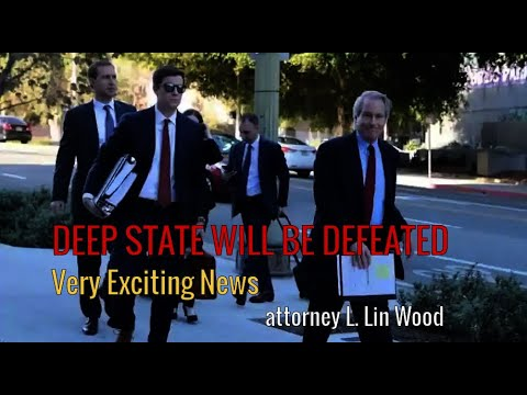 DEEP STATE WILL BE DEFEATED by Attorney Lin Wood