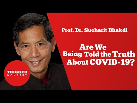 Are We Being Told the Truth About COVID-19? | Prof. Sucharit Bhakdi
