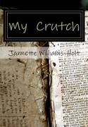 My Crutch