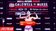 Live!! Caldwell vs. McKee,(Live'STREAM)#FrEE