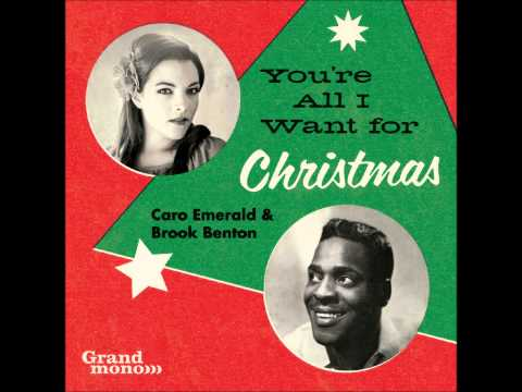 Caro Emerald & Brook Benton - You're All I Want For Christmas
