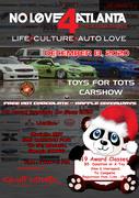 NoLove4Atlanta 7th Annual Toys for Tots -Marietta,GA