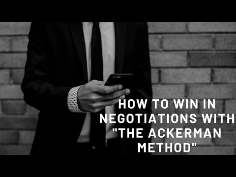 """How to Win in Negotiations with """"The Ackerman Method""""-Use To Win Auto, Home, Or Salary Negotiations!"""