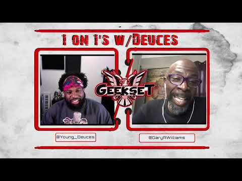 Gary Anthony Williams talk The Boondocks, Acting, Birds & more! | Sn 2 Ep. 14 | 1 on 1's w/Deuces