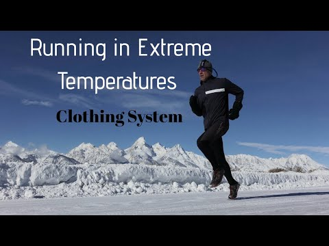 RUNNING IN EXTREME COLD TEMPERATURES: My Clothing System