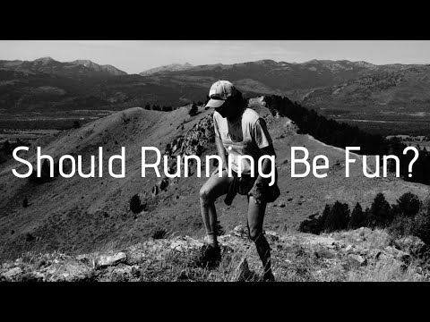 Should Running Be Fun?