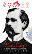 Wyatt Earp's Genuine Old Fashioned Hair Treatment