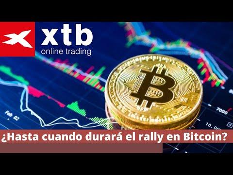 ¿Hasta cuando durará el rally en Bitcoin?