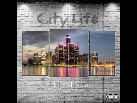 REIN Ft. Al Khufu - City Life (New Official Music Video) (Dir. Flick Em Films) (Vintage Season III)