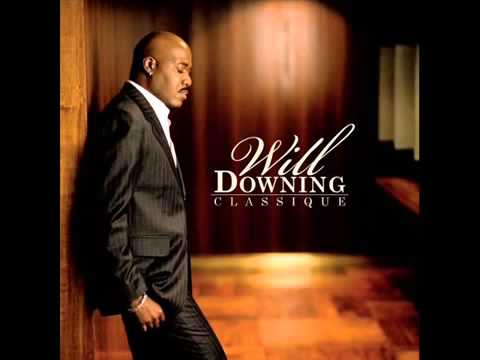 Will Downing - Baby I'm For Real**