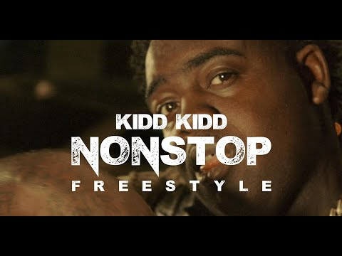 Kidd Kidd - Non Stop (Freestyle) (New Official Music Video)