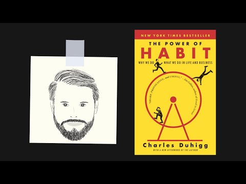 THE POWER OF HABIT by Charles Duhigg | Core Message