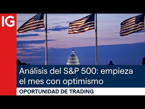 Análisis del SP500: empieza el mes con optimismo