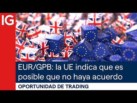 EUR/GPB:el jefe negociador de la UE indica que es posible que no haya acuerdo sobre el Brexit