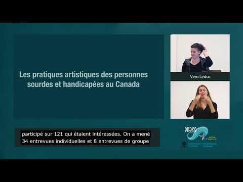 Les pratiques artistiques des personnes sourdes et handicapées au Canada –Conférence de Véro Leduc