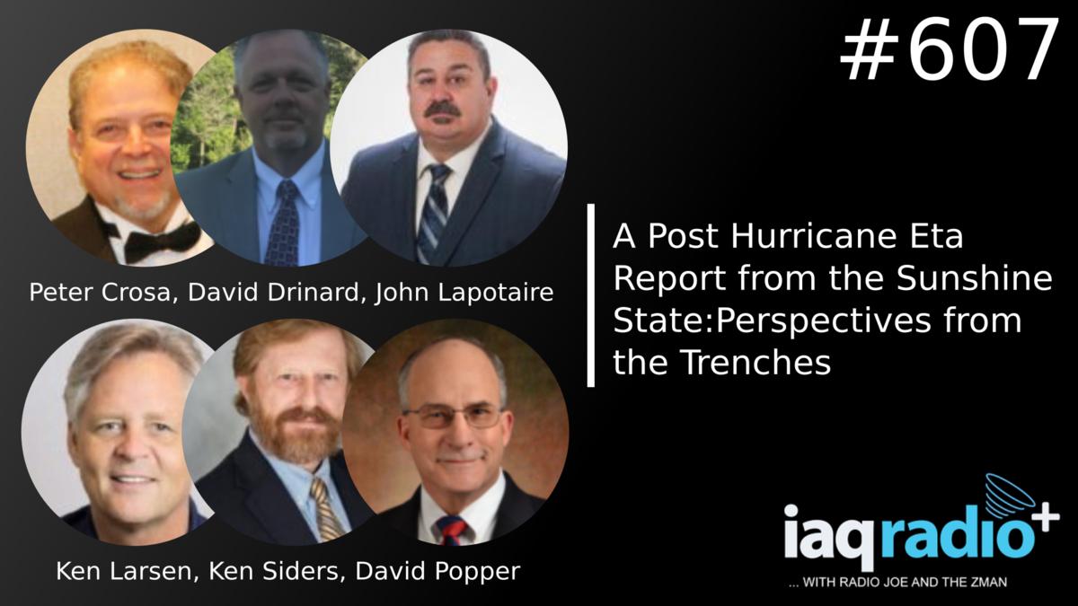 IAQRadio: Peter Crosa, David Drinard, John Lapotaire, Ken Larsen, David Popper, Ken Siders – A Post Hurricane Eta Report from the Sunshine State: Perspectives from the Trenches