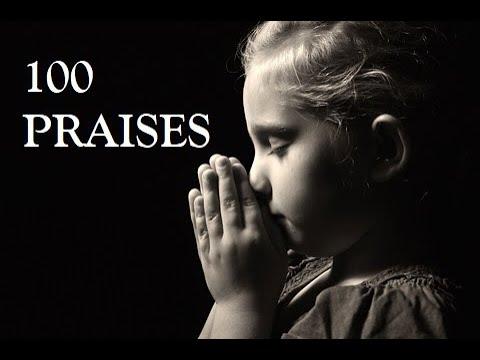 100 PRAISES