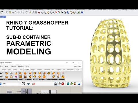 Rhino 7 Grasshopper Tutorial: Parametric Modeling of Sub-D Container