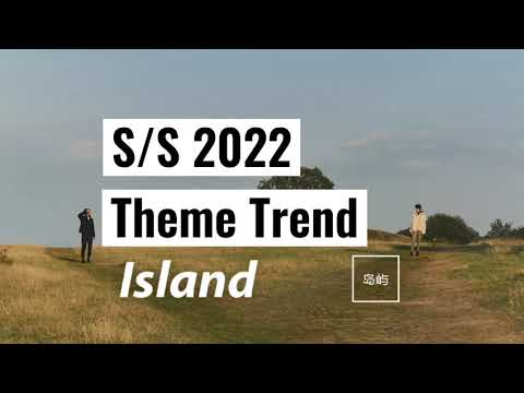 Island SS 2022 Theme Trend | POP Fashion