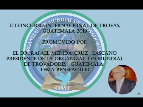 II CONCURSO DE TROVA CLÁSICA OMT GUATEMALA TEMA BENEFACTOR