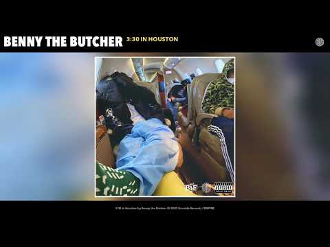 Benny The Butcher - 3:30 In Houston (Audio)