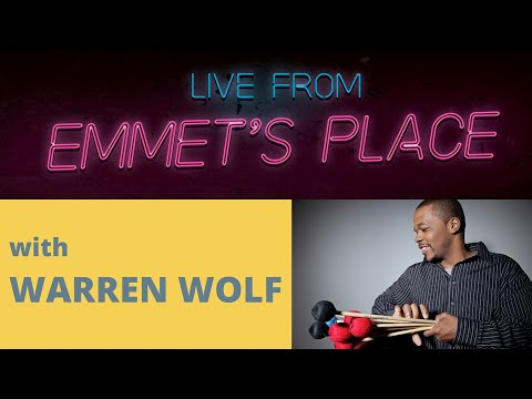 Live From Emmet's Place Vol. 34 - Warren Wolf