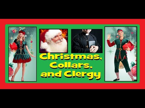 Christmas, collars, and clergy