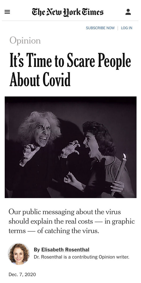 NY Times - It's Time To Scare People About Covid-19