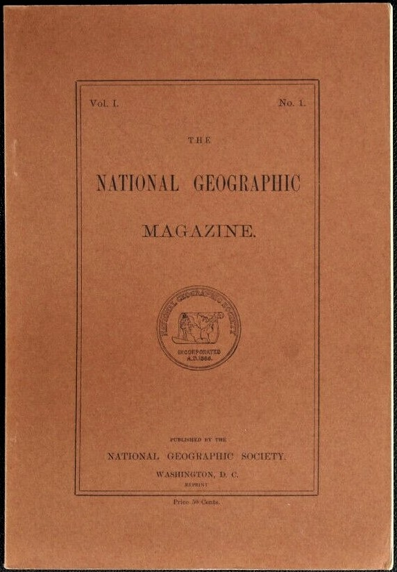 National Geographic reprint of Vol. I No. I 1888