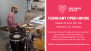 Middle School February OPEN HOUSE