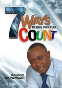 SEVEN WAYS TO MAKE YOUR YEAR COUNT