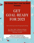 The streets don't love you back organization Presents Goal setting