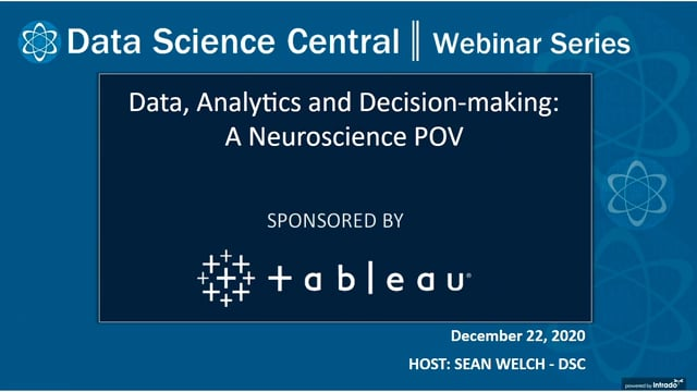 DSC Webinar Series: Data, Analytics and Decision-making: A Neuroscience POV