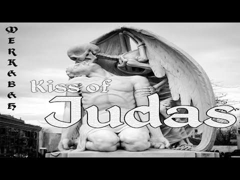 Merkabah - Kiss of Judas