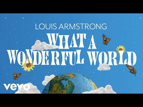 Louis Armstrong - What A Wonderful World (Official Video)