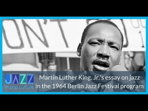 Martin Luther King, Jr. on Jazz