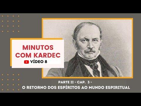 MINUTOS COM KARDEC - Parte II - Capítulo 3 - O retorno dos espíritos ao mundo espiritual